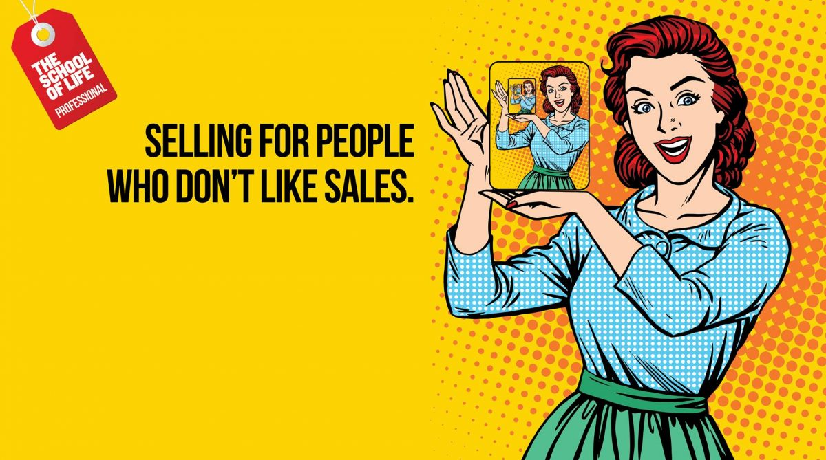 """Selling for people who don't like sales"" banner van de The School Of Life"
